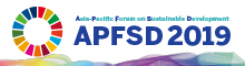 Asia-Pacific Forum on Sustainable Development | APFSD 2019